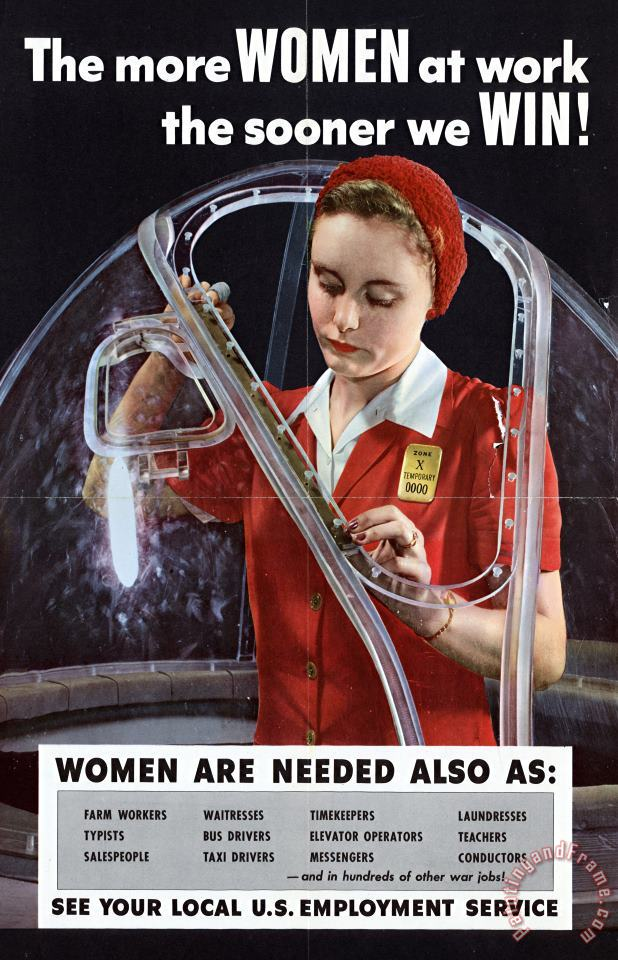 Others World War II 1939-1945 The More Women At Work The Sooner We Win American Poster Showing A Woman Art Painting