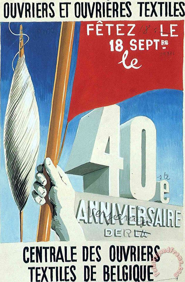 rene magritte Project of Poster The Center of Textile Workers in Belgium Celebration on 18th September 1938 Art Painting
