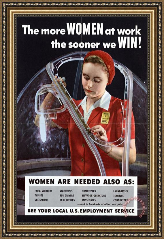 Others World War II 1939-1945 The More Women At Work The Sooner We Win American Poster Showing A Woman Framed Print