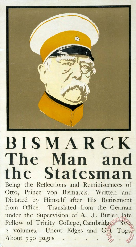 Bismarck The Man And The Statesman Poster Showing Portrait Bust Of Otto Von Bismarck German State painting - Edward Penfield Bismarck The Man And The Statesman Poster Showing Portrait Bust Of Otto Von Bismarck German State Art Print
