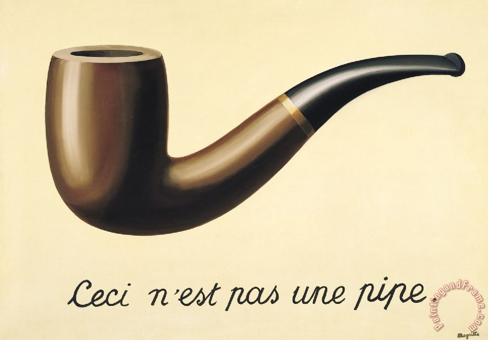 Rene Magritte The Treachery Of Images The Treachery of Images This
